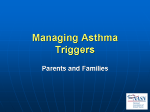 Managing Asthma Triggers - National Association of School Nurses