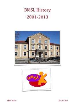 BMSL History 2001-2013 - Bilingual Montessori School of Lund