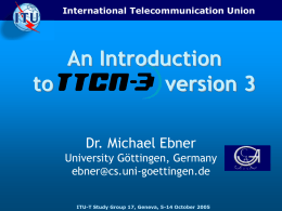 An Introduction to TTCN-3 version 3