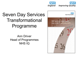 Seven Day Services Improvement Programme