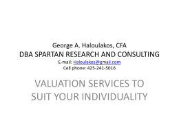 George A. Haloulakos, MBA, CFA DBA Spartan Research