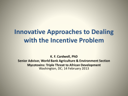 Innovative Approaches to Dealing with the Incentive Problem