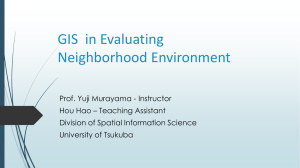 GIS in Evaluating Built Environment