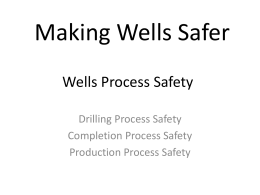 Wells Process Safety and BROADcast System