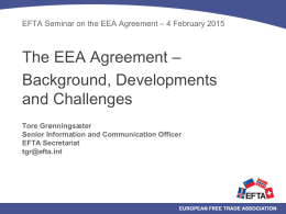 The EEA Agreement: background, developments and challenges