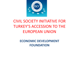 civil society initiative for turkey*s accession to the european union