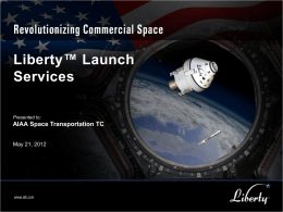 Liberty™ Launch Vehicle