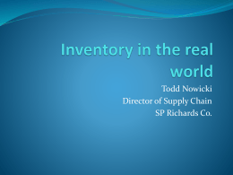 Inventory in the real world - H. Milton Stewart School of Industrial