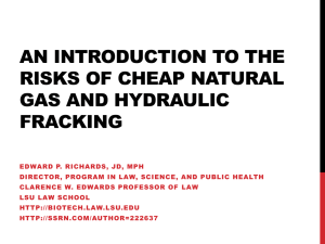 A Short Introduction to the Risks of Natural gas and hydraulic fracking