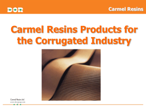 Carmel Resins Water resistant corrugated board is required in a