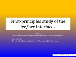 First-principles study of the metallic fcc/bcc interfaces