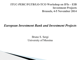 ITUC-PERC/FGTB/LO-TCO Workshop on IFIs * EIB Investment