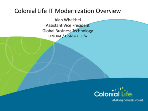 Colonial Life IT Modernization Overview Alan - IT