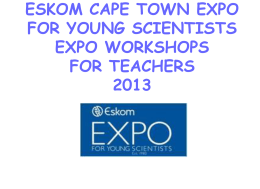 Teacher presentation - Cape Town Expo for Young Scientists