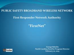 George Bakolia, North Carolina`s FirstNet Program