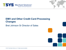 EMV and Other Credit Card Processing Changes