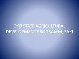OYO STATE AGRICULTURAL DEVELOPME NT