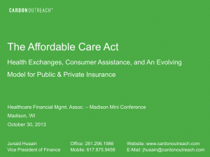 The Affordable Care Act Health Exchanges, Consumer Assistance