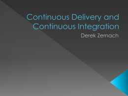 Continuous Delivery and Continuous Integration