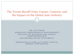 Toyota Recall Crisis: Causes and Consequences from a Strategic
