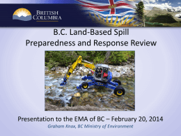 Graham Knox – MOE Land Based Spill Review EMA of BC