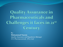 Quality Assurance in Pharmaceuticals and Challenges it faces in
