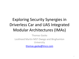 Exploring Security Synergies in Driverless Car and UAS Integrated