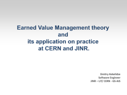 Earned Value Management theory and its application on practice at