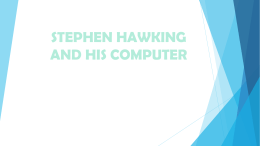 STEPHEN HAWKING AND HIS COMPUTER