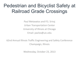 Paul Metaxatos - Ped and Bicyclist Safety at RR crossings