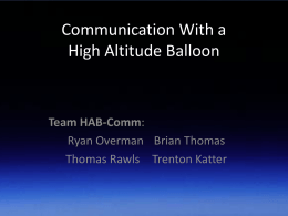 Communications Using a High Altitude Balloon