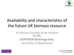 Availability and characteristics of the future UK biomass resource