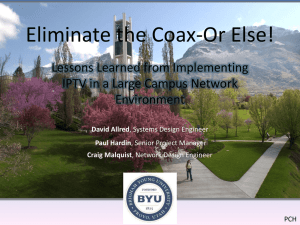 Eliminate the Coax-Or Else!