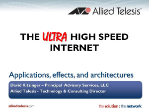 The Ultra High Speed Internet – David Kitzinger Presentation