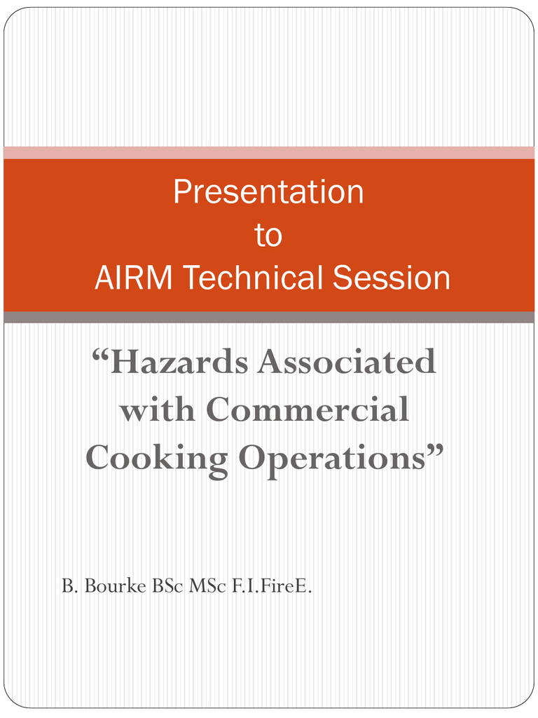 Hazards Associated with Commercial Cooking Operations