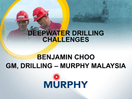 Challenges in Setting Up Drilling Operations by MURPHY