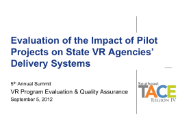 Evaluation of the Impact of Pilot Projects on State VR Agencies