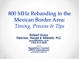 800 MHz Rebanding in the Mexican Border Area: Timing, Process