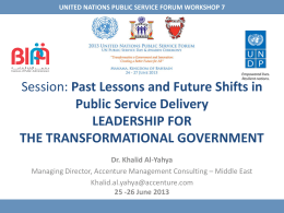 Dr. Khalid Al-Yahya - The United Nations Public Service Forum 2013