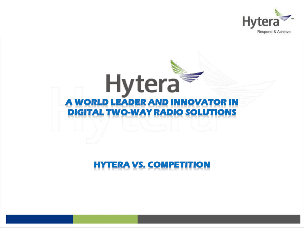 Hytera DMR VS  The Competition
