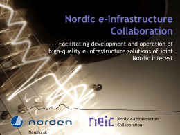 Nordic examples of e-Infrastructure collaboration, Gudmund Høst