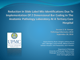 Reduction In Slide Label Mis-Identifications Due To Implementation