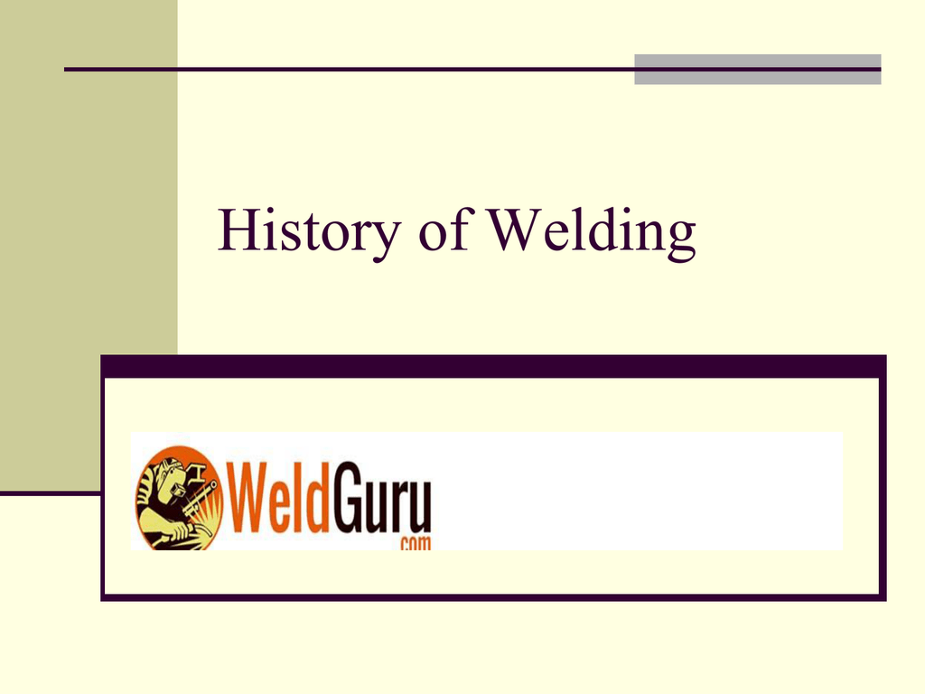 History of Welding PowerPoint