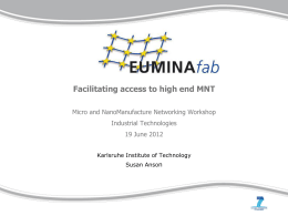 European Research Infrastructure on Micro Nano Manufacturing