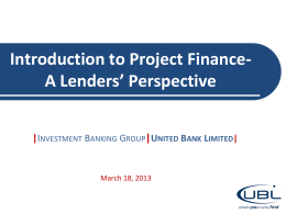 Project Finance and Lender`s Perspective