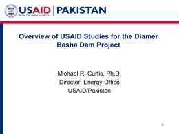 Overview of USAID Studies for the Diamer Basha Dam Project