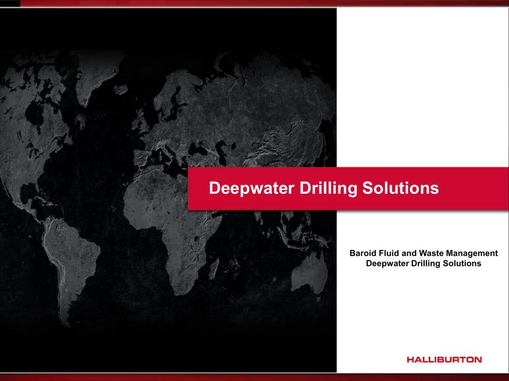 Baroid Deepwater Solutions Customer Presentation