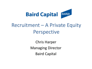 Recruitment * A Private Equity Perspective