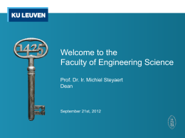 the Faculty of Engineering Science Prof. Dr. Ir. Michiel
