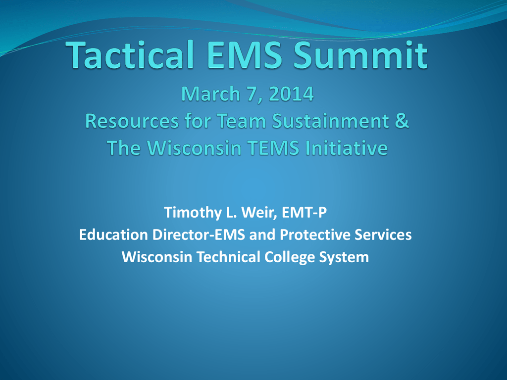 Resources for Team Sustainment & The Wisconsin TEMS Initiative